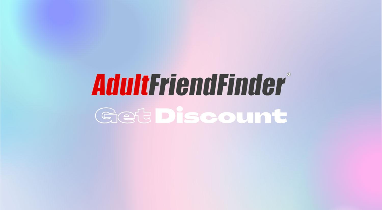 Adultfriendfinder discount